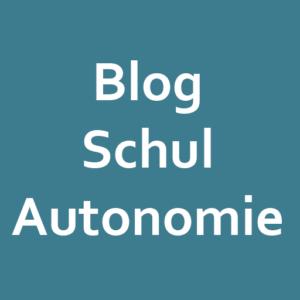 Blog Schulautonomie